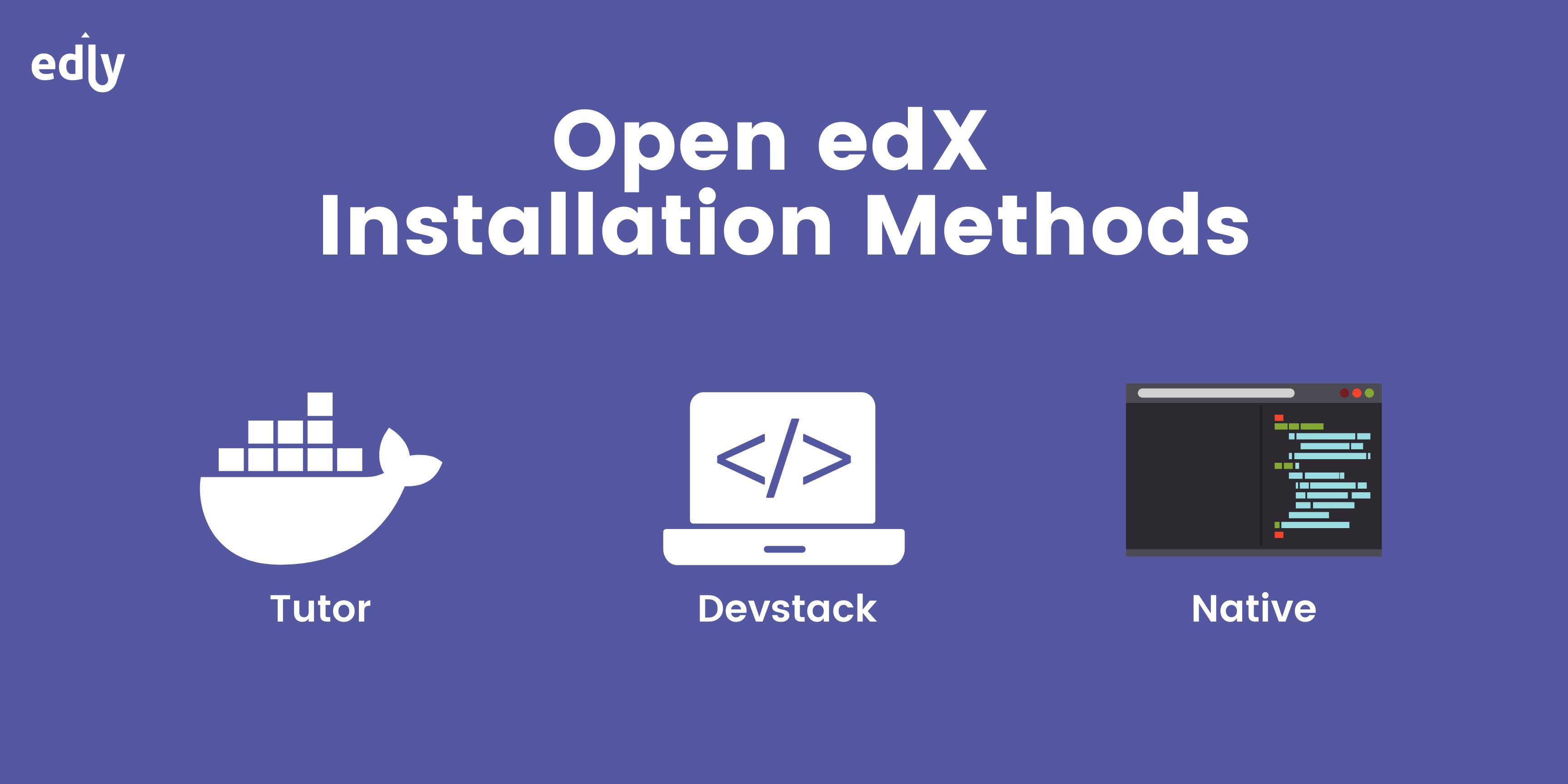 Infographic on Open edX Installation Methods