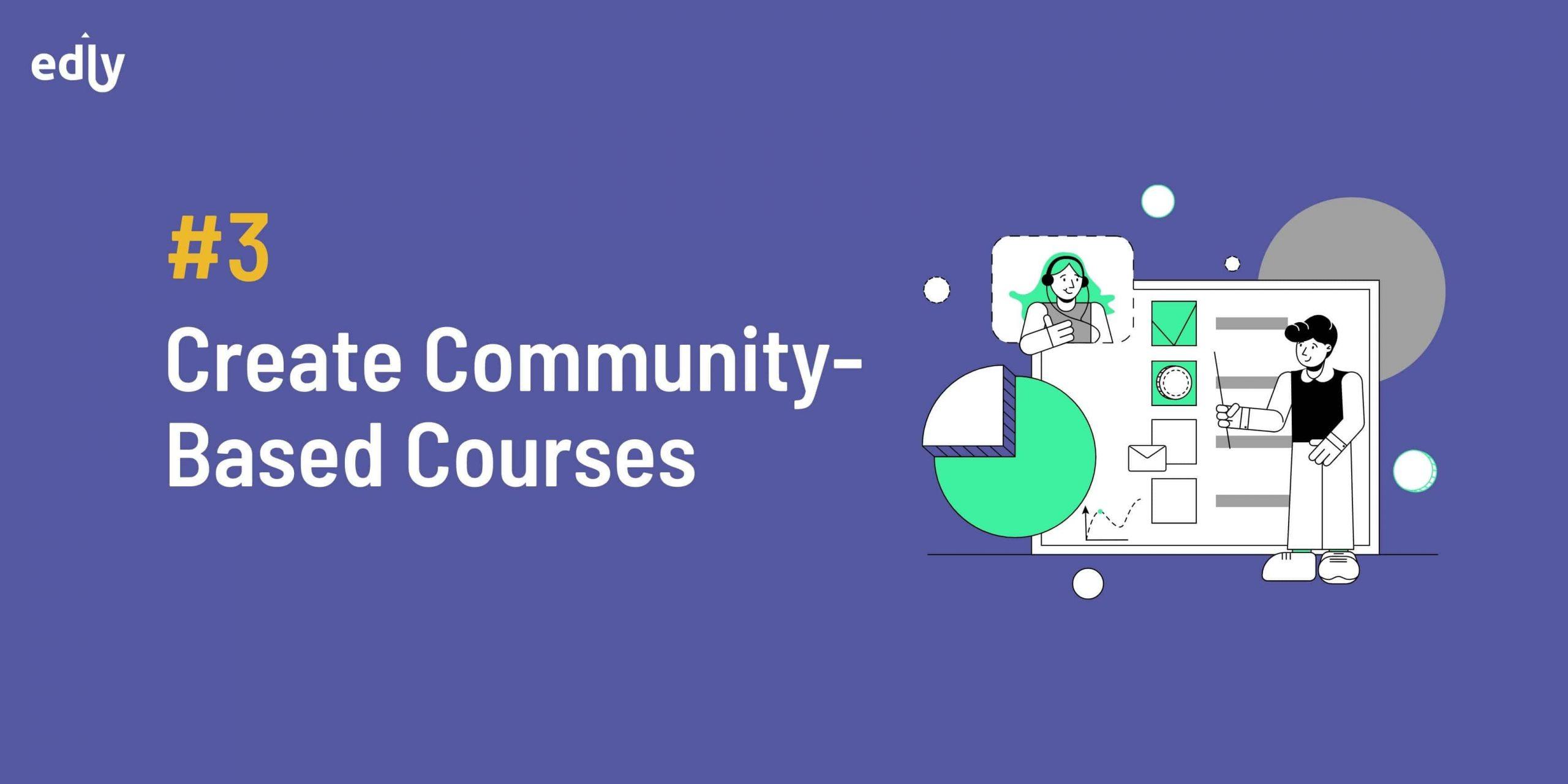 Create Community Based Courses